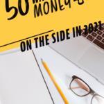 50 Ways To Make Money in 2021