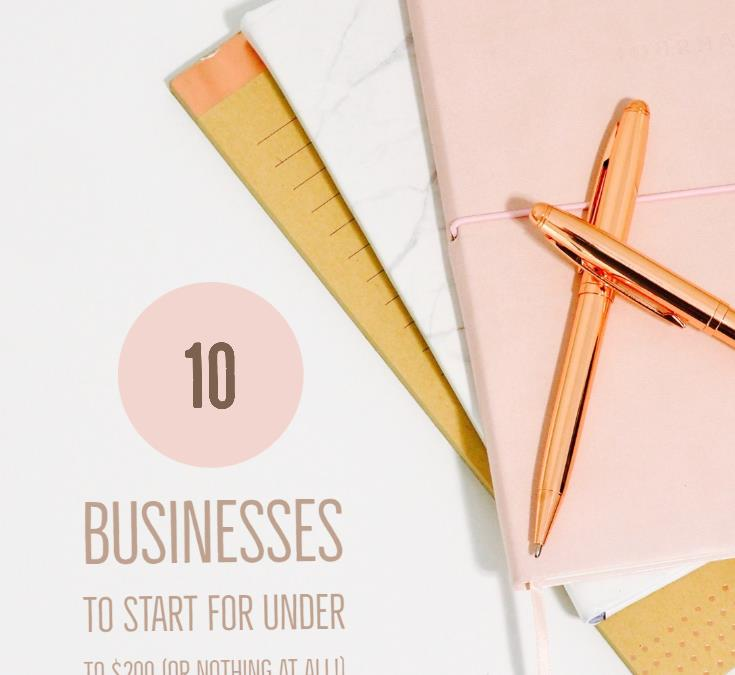 Start A Business For Under $200