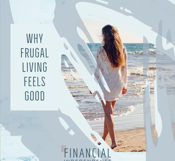 Why Frugal Living Feels Good