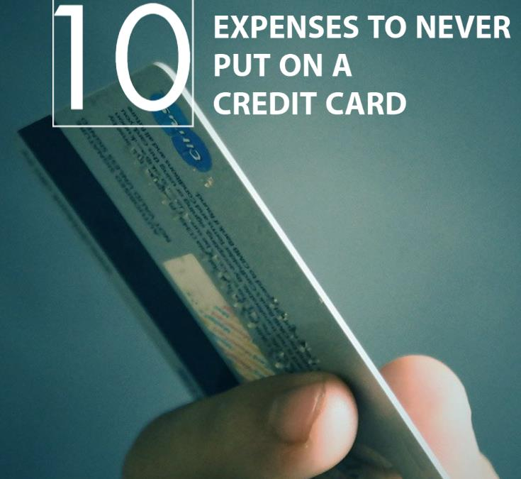 10 Expenses To Never Put On A Credit Card