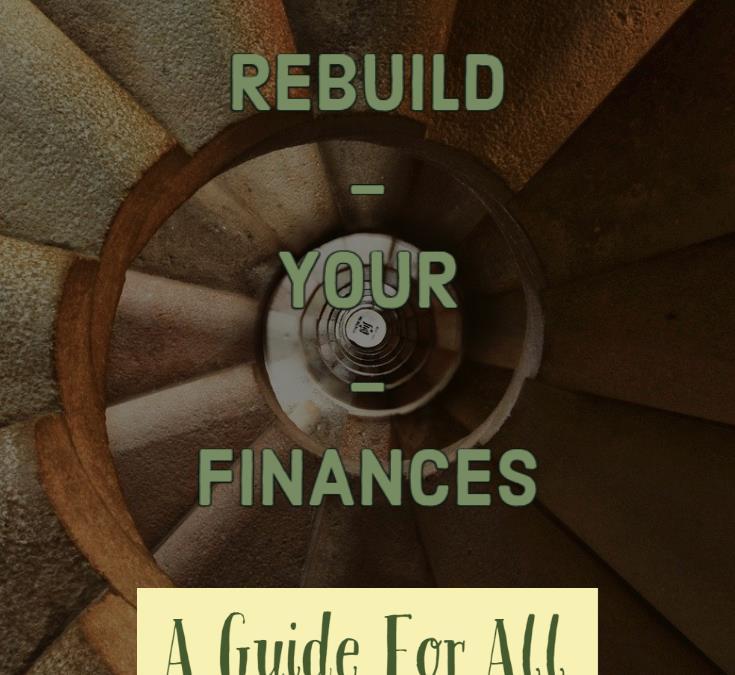 Rebuild Your Finances, Rebuild Your Life
